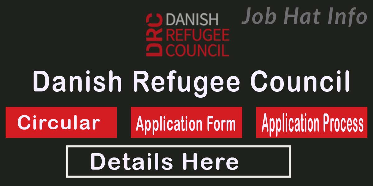 Danish Refugee Council Job Circular - 2020 2