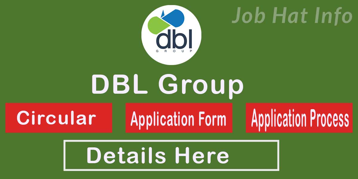 DBL Group Job Circular- 2020 2