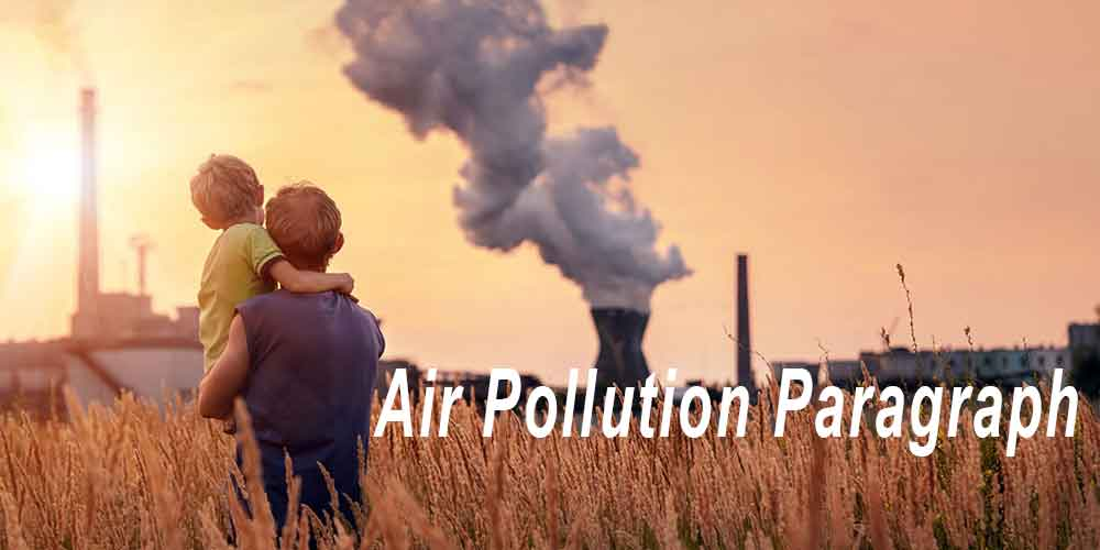 Air Pollution Paragraph