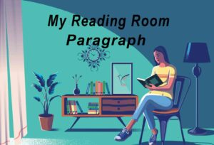 My Reading Room Paragraph 1