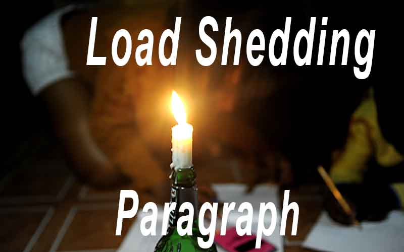 Load Shedding Paragraph