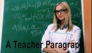 A Teacher Paragraph