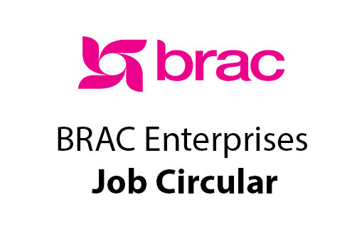 BRAC Enterprises Job Circular