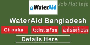 WaterAid Bangladesh Job Circular